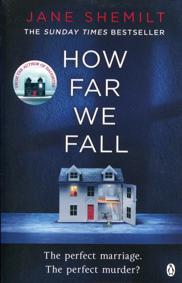 How Far We Fall – Jane Shemilt